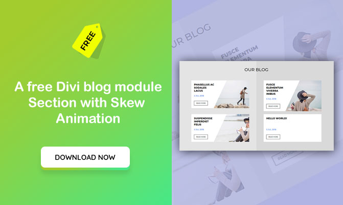 A free Divi blog module Section with Skew Animation