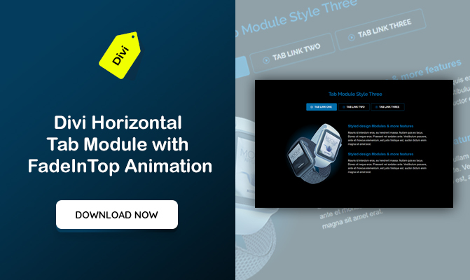 Divi Horizontal Tab Module with FadeInTop Animation
