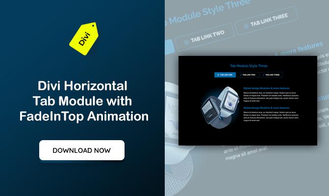 Divi Horizontal Tab Module with FadeInTop Animation