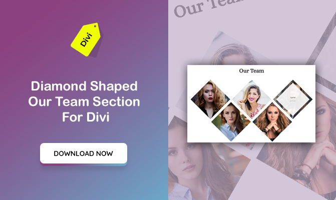 Diamond Shaped Our Team Section For Divi