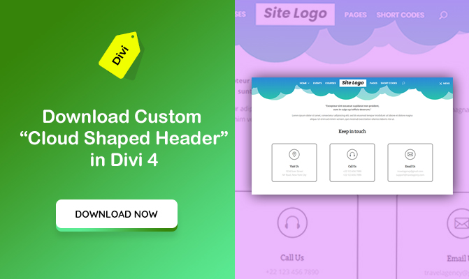 "Download a unique ""Custom Cloud Shaped Header"" made in Divi 4"