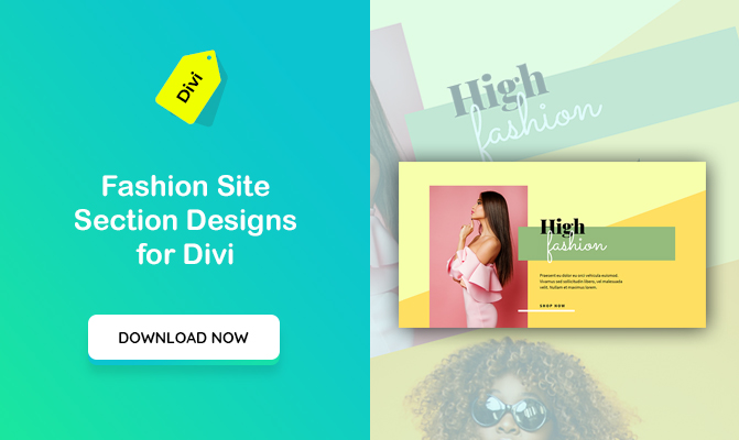 Fashion Site Section Designs For Divi