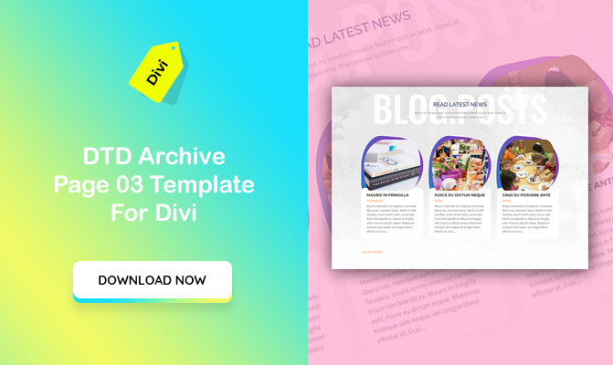 DTD Archive of Blog Posts Design 03 Template for Divi